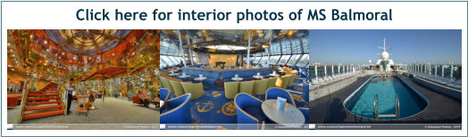 Click here for interior photos of MS Balmoral